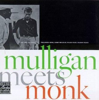 Mulligan Meets Monk - Image: Mulligan Meets Monk
