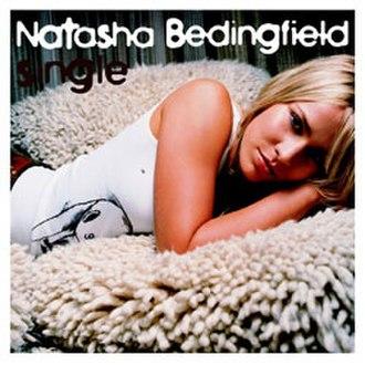Single (Natasha Bedingfield song) - Image: Natasha bedingfield single s