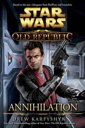 Star Wars: The Old Republic: Annihilation - Image: Old Republic Annihilation Cover