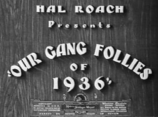 <i>Our Gang Follies of 1936</i> 1935 film