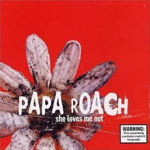 She Loves Me Not (song) - Image: Papa roach she loves me not