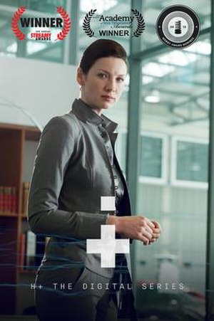 H+: The Digital Series - Image: Poster of H+ The Digital Series