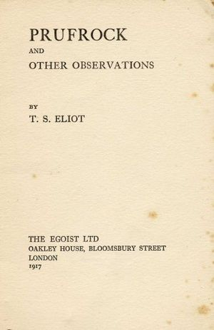 The Love Song of J. Alfred Prufrock - Cover page of The Egoist, Ltd.'s publication of Prufrock and Other Observations (1917)