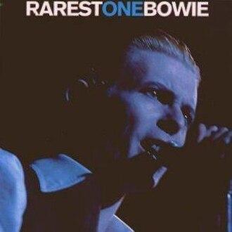 Rarest One Bowie - Image: Rarestonebowie