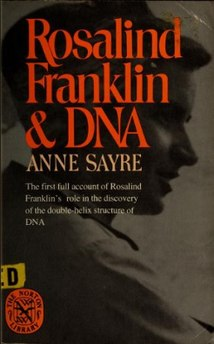 <i>Rosalind Franklin and DNA</i> book by Anne Sayre