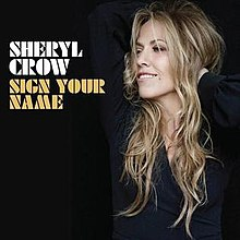 Sheryl Crow Sign Your Name Single Cover.jpg