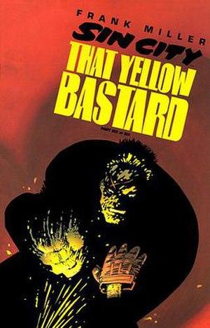 That Yellow Bastard - Image: Sin City That Yellow Bastard 6 c 01