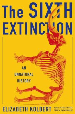 The Sixth Extinction: An Unnatural History - Image: Sixth extinction nonfiction book kobert
