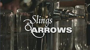 Slings & Arrows - Image: Slings and Arrows title card