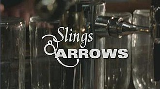 Slings & Arrows - Image: Slings and Arrows title card