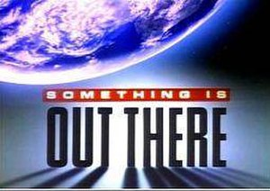 Something Is Out There - Image: Something Is Out There 1988 Title Card