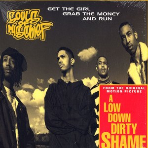 Get the Girl, Grab the Money and Run - Image: Soulsof Mischief Getthe Girl Single