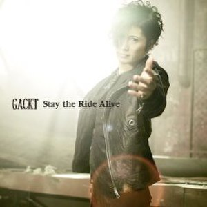Stay the Ride Alive - Image: Stay the Ride Alive (CD)