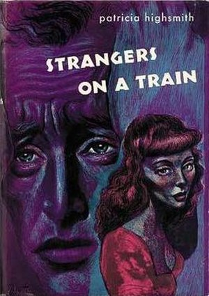 Strangers on a Train (novel) - First edition cover
