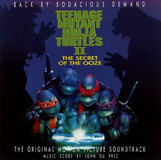Teenage Mutant Ninja Turtles II: The Secret of the Ooze: The Original Motion Picture Soundtrack - Image: TMNT II soundtrack