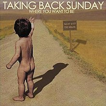 Taking back sunday where you want to be.jpg