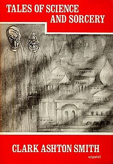 <i>Tales of Science and Sorcery</i> book by Clark Ashton Smith