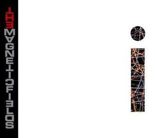 <i>i</i> (The Magnetic Fields album) 2004 studio album by The Magnetic Fields
