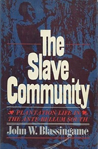 The Slave Community - Cover of the 1979 revised edition
