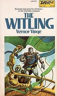 <i>The Witling</i> novel by Vernor Vinge