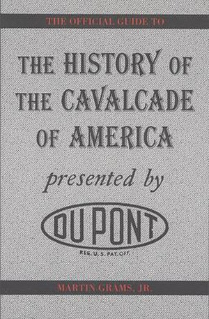 Cavalcade of America - Martin Grams, Jr.'s history of Cavalcade of America was published in 1998.