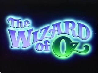 <i>The Wizard of Oz</i> (TV series) Animated television series based on the 1939 movie