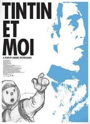Tintin and I - Film poster for 'Tintin et Moi'