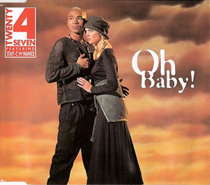 Oh Baby (Twenty 4 Seven song) - Image: Twenty 4 Seven Oh Baby! (1994)
