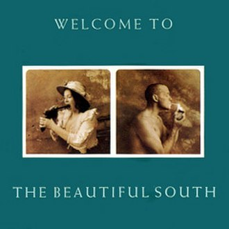 Welcome to the Beautiful South - Image: Welcometo