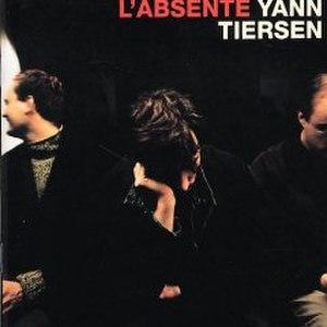 L'Absente - Image: Y Tiersen Labsente