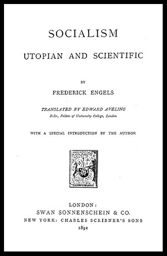 Socialism: Utopian and Scientific - Title page of the first English-language edition, published in London by Swan Sonnenschein & Co. in 1892.
