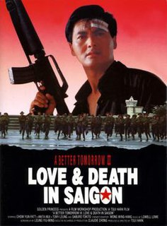 <i>A Better Tomorrow III: Love & Death in Saigon</i> 1989 film by Tsui Hark
