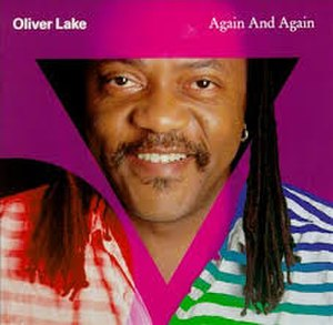 Again and Again (Oliver Lake album) - Image: Again and again Lake cover