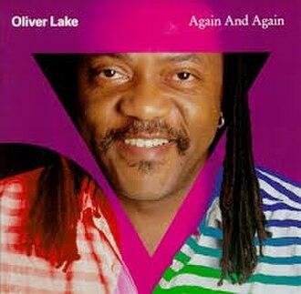 Again and Again (Oliver Lake album) - Image: Again and again Lake cover