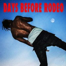 Album Cover of Travis Scott's Day Before Rodeo.jpg
