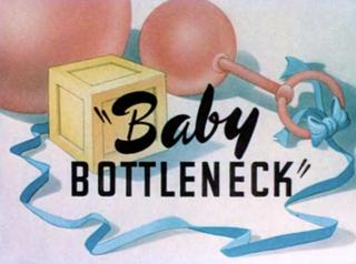 <i>Baby Bottleneck</i> 1946 film