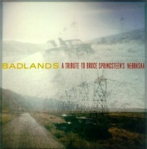Badlands: A Tribute to Bruce Springsteen's Nebraska - Image: Badlands a tribute to nebraska
