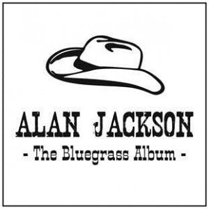 The Bluegrass Album (Alan Jackson album) - Image: Bluegrass Album