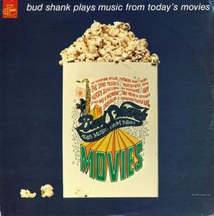 Bud Shank Plays Music from Today's Movies - Image: Bud Shank Plays Music from Today's Movies