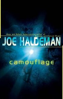 <i>Camouflage</i> (novel) 2004 science fiction novel by Joe Haldeman