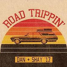Road Trippin' (Dan + Shay song) Wikipedia