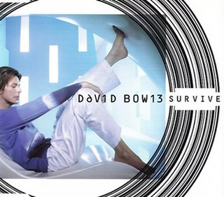 Survive (David Bowie song) Song by David Bowie