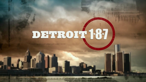 Detroit 1-8-7 - The title card for the series