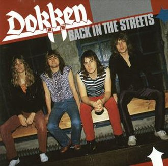 Back in the Streets - Image: Dokken Back In The Streets