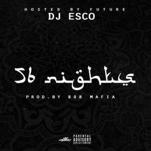 56 Nights - Image: Future 56 Nights (mixtape)