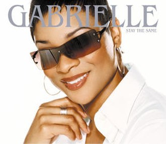 Stay the Same (Gabrielle song) - Image: Gabrielle Stay the Same