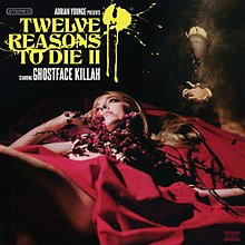 Ghostface Killah Twelve Reasons to Die II.jpg