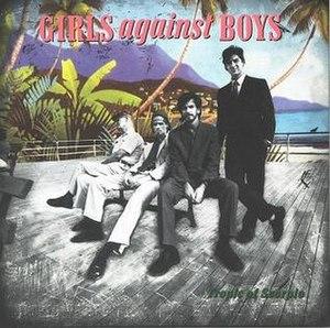 Tropic of Scorpio - Image: Girls Against Boys Tropic of Scorpio
