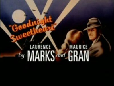 Picture of a TV show: Goodnight Sweetheart