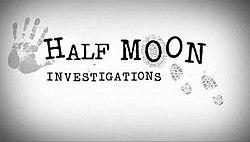 Half Moon Investigations (TV series) httpsuploadwikimediaorgwikipediaenthumb0